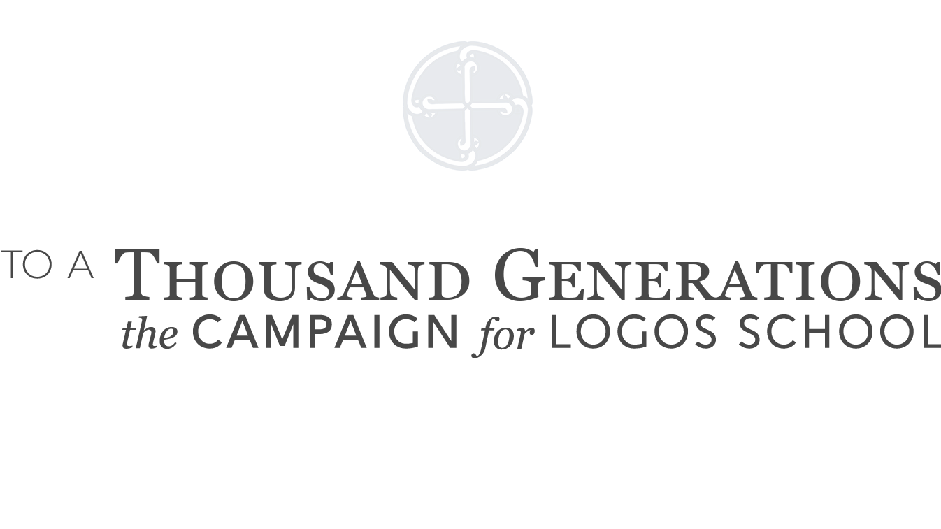 To a Thousand Generations: the Campaign for Logos School